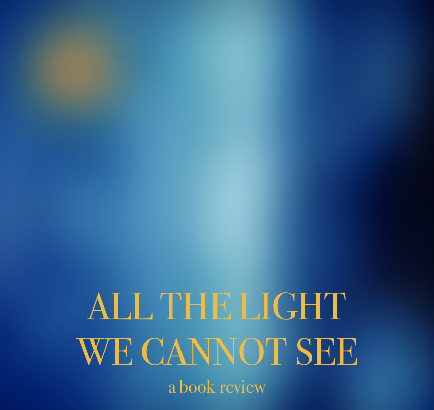 Screen Shot 2018 04 14 At 9.14.25 AM.png. Anthony Doerru0027s All The Light We  Cannot See ...